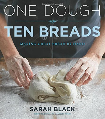 One Dough, Ten Breads: Making Great Bread by Hand - Cook Book