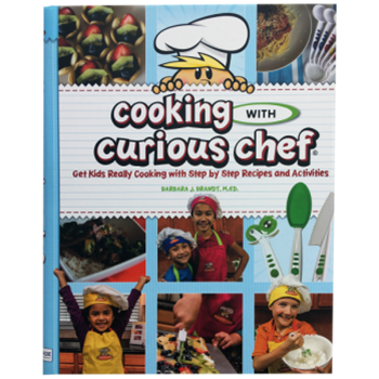 The Cooking with Curious Chef Cookbook